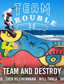 team_and_destroy